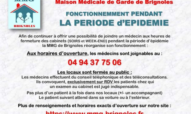 LA MAISON MÉDICALE DE BRIGNOLES RÉORGANISE SON FONCTIONNEMMENT PENDANT LA PÉRIODE D'ÉPIDÉMIE
